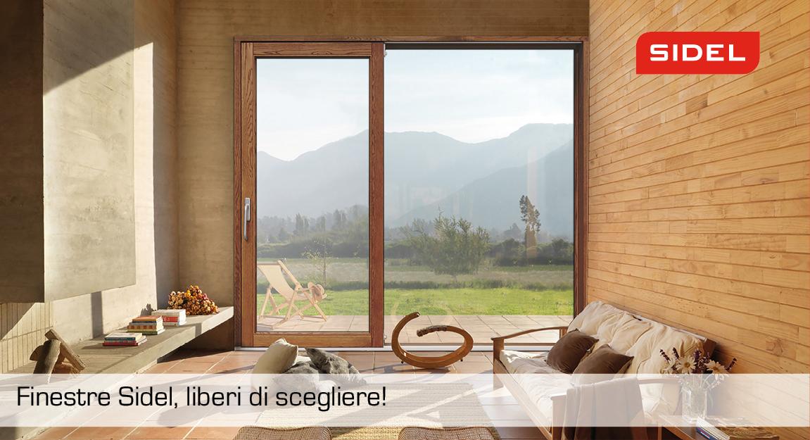 finestre sidel, liberi di scegliere
